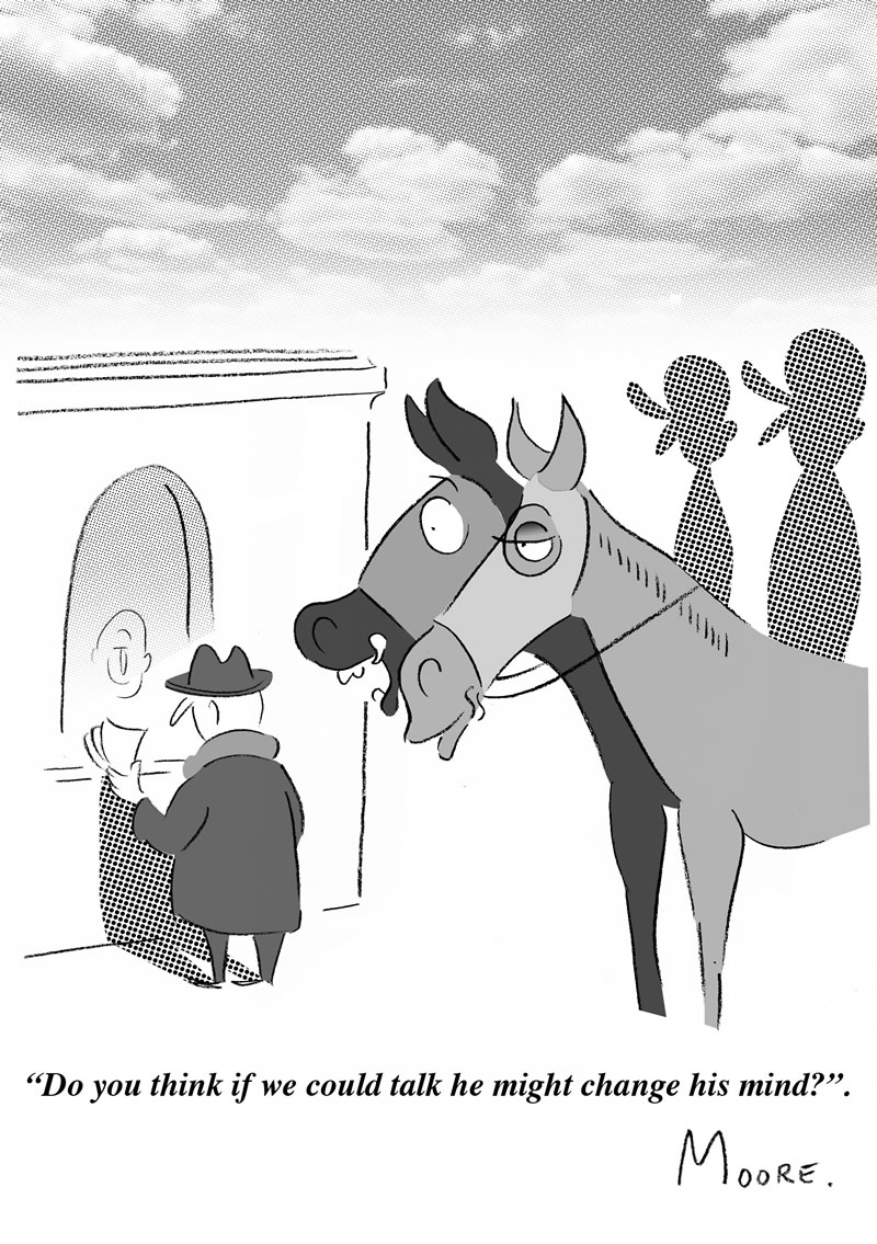 A man is placing a bet . Two jockeys are sitting on horses. The horses are looking at the man placing the bet and one asks the other ' Do you think if we could talk he might change his mind?